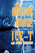 Mirror Image by Ice-T and Jorge Hinojosa