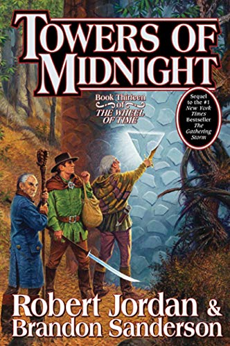 Towers of Midnight (Wheel of Time, Book Thirteen), Jordan, Robert; Sanderson, Brandon