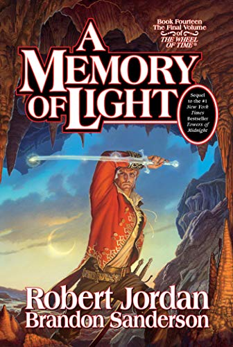 A Memory of Light  (Wheel of Time, Book 14), Jordan, Robert; Sanderson, Brandon