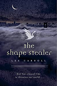 "Cover & Synopsis: ""The Shape Stealer"" by Lee Carroll"