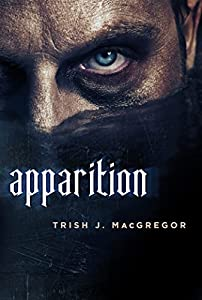 WINNERS: APPARITION by Trish J. MacGregor