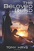 The Beloved Dead by Tony Hays
