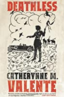 REVIEW: Deathless by Catherynne Valente