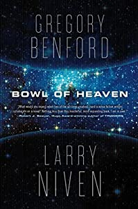 "Cover & Synopsis: ""Bowl of Heaven"" by Gregory Benford & Larry Niven"