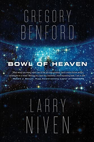 Bowl of Heaven, Benford, Gregory; Niven, Larry