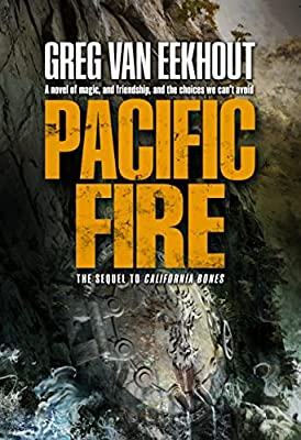 Cover & Synopsis: PACIFIC FIRE by Greg van Eekhout