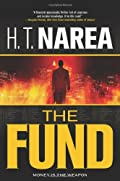 The Fund by H. T. Narea