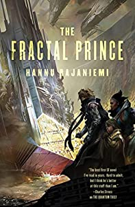 BOOK REVIEW: The Fractal Prince by Hannu Rajaniemi