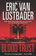 Blood Trust by Eric Van Lustbader