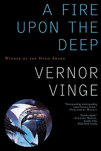 A Fire Upon the Deep, by Vinge, V.