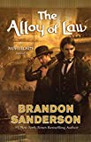 The Alloy of Law (Mistborn)