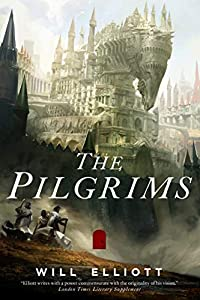 GIVEAWAY REMINDER: Win a Copy of THE PILGRIMS by Will Elliott