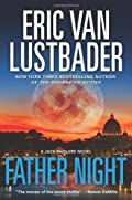 Father Night by Eric Van Lustbader