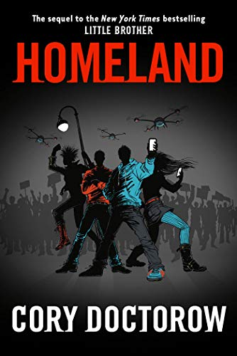 Homeland, Doctorow, Cory