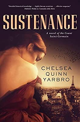 GIVEAWAY (US/Canada): Win a Copy of SUSTENANCE by Chelsea Quinn Yarbro!