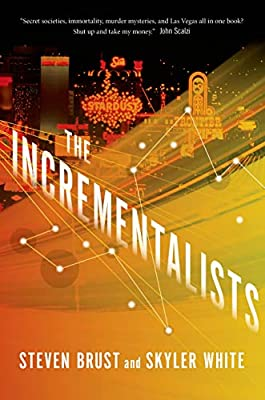 Interview with Steven Brust and Skyler White, Co-Authors of THE INCREMENTALISTS