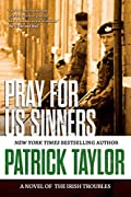 Pray for Us Sinners by Patrick Taylor