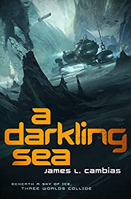 An Interview with James L. Cambias, Author of A DARKLING SEA
