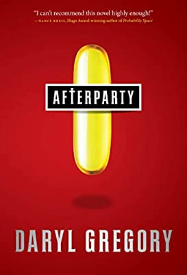 Read an Excerpt from AFTERPARTY, Daryl Gregory