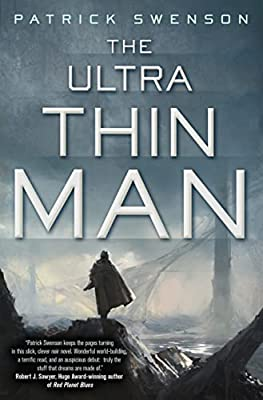 GIVEAWAY (US & Canada Only): Win a Copy of THE ULTRA THIN MAN by Patrick Swenson