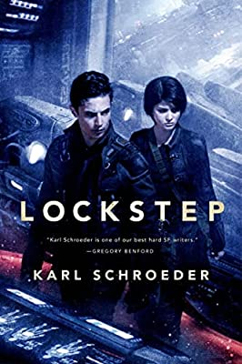 GIVEAWAY (US and Canada): Win a Copy of LOCKSTEP by Karl Schroeder