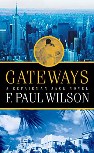 Gateways: A Repairman Jack Novel by F. Paul Wilson