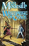 Wellspring of Chaos, by L.E. Modesitt, Jr.
