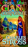 The Clan Corporate by Charles Stross (book 3 in the Merchant Princes)