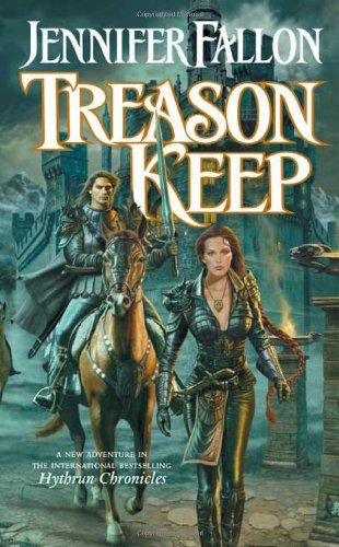 Treason Keep (The Hythrun Chronicles: Demon Child Trilogy, Book 2)