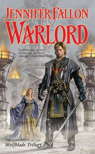 Warlord: Book Six of the Hythrun Chronicles (Hythrun Chronicles: Wolfblade Trilogy)