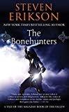 The Bonehunters by Steven Erikson