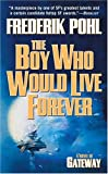 Boy Who Would Live Forever, The