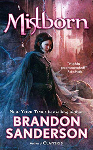 Mistborn: The Final Empire (Book No. 1), Sanderson, Brandon