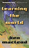 Learning the World Book Cover