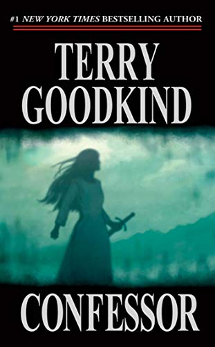 Confessor (The Sword of Truth, Book 12), Goodkind, Terry