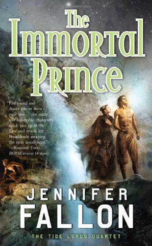 The Immortal Prince (Tide Lords Quartet)
