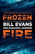 Frozen Fire by Bill Evans and Marianna Jameson