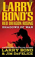 Shadows of War by Larry Bond and Jim DeFelice
