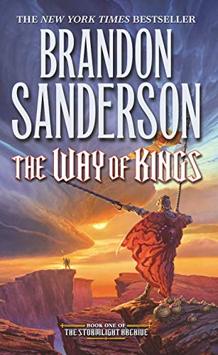 The Way of Kings (Stormlight Archive, The), Sanderson, Brandon