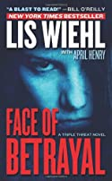 Face of Betrayal by Lis W. Wiehl