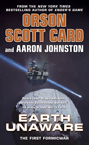 Earth Unaware (The First Formic War), Card, Orson Scott; Johnston, Aaron