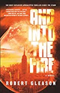 And Into the Fire by Robert Gleason