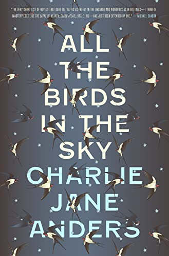 All the Birds in the Sky, Anders, Charlie Jane