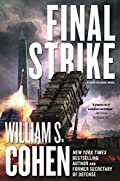 Final Strike by William S. Cohen