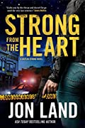Strong from the Heart by Jon Land