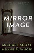 Mirror Image by Michael Scott and Melanie Ruth Rose