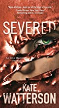 Severed by Kate Watterson