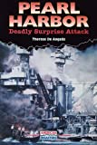 Pearl Harbor: Deadly Surprise Attack (American Disasters)