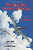 Prehistoric Flying Reptiles: The Pterosaurs (Dinosaur Library)