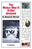 The World War II D-Day Invasion in American History